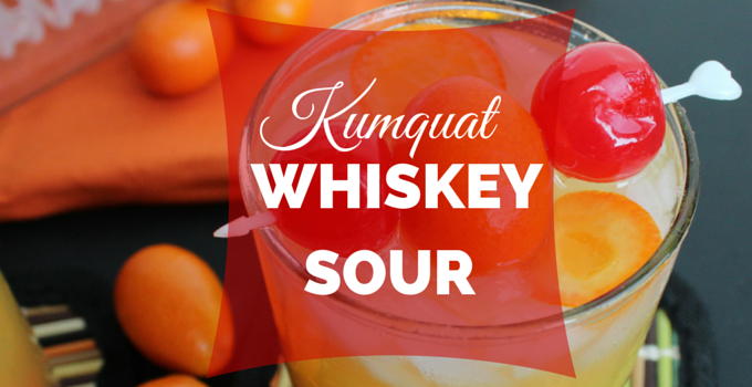 Kumquat Whiskey Sour - Giggles, Gobbles and Gulps